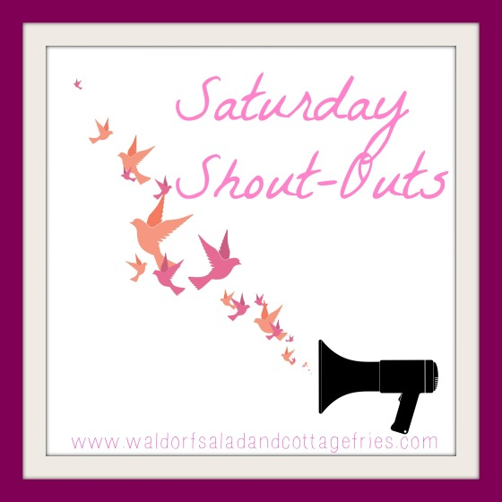 saturday shout outs
